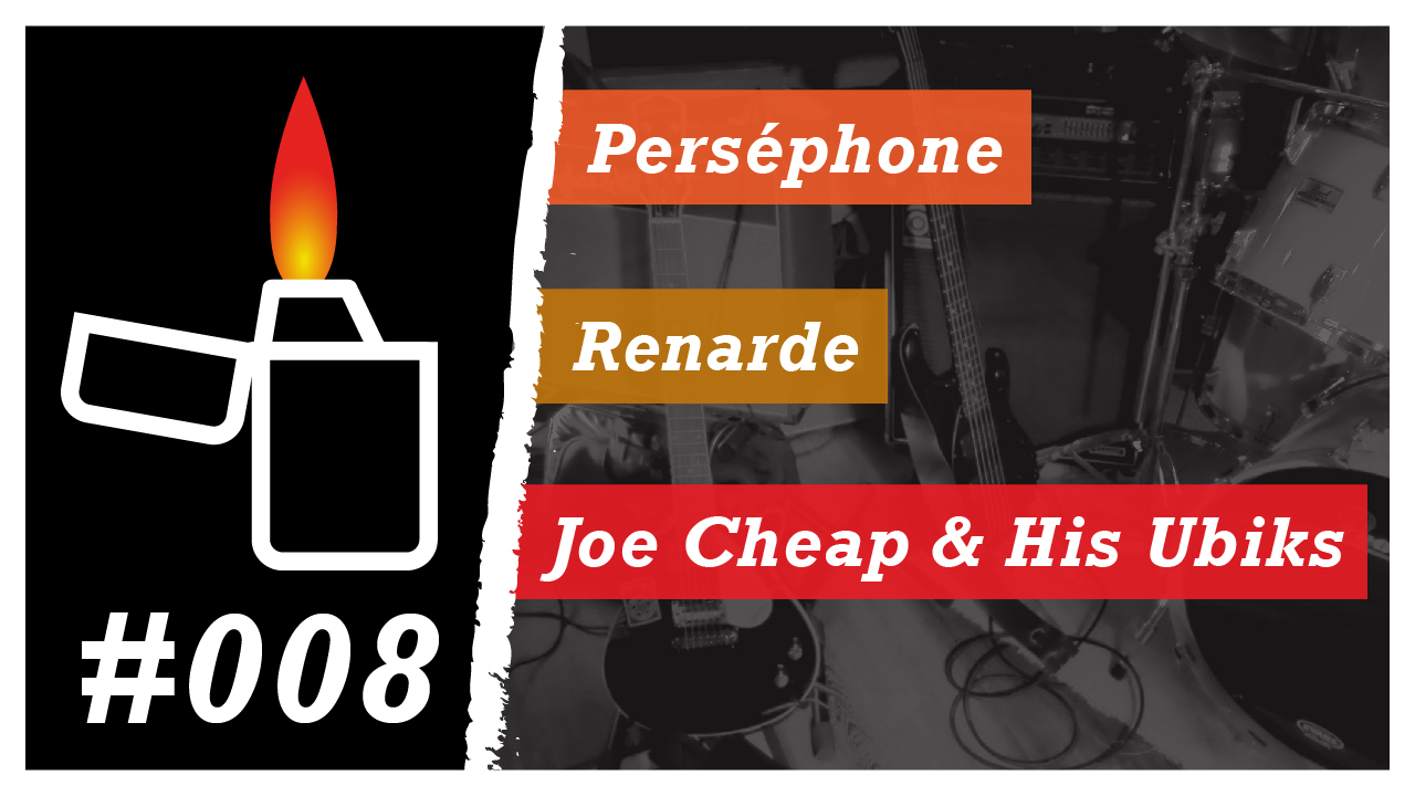 Émission Brikérock n°8 - Perséphone, Renarde, Joe Cheap & His Ubiks