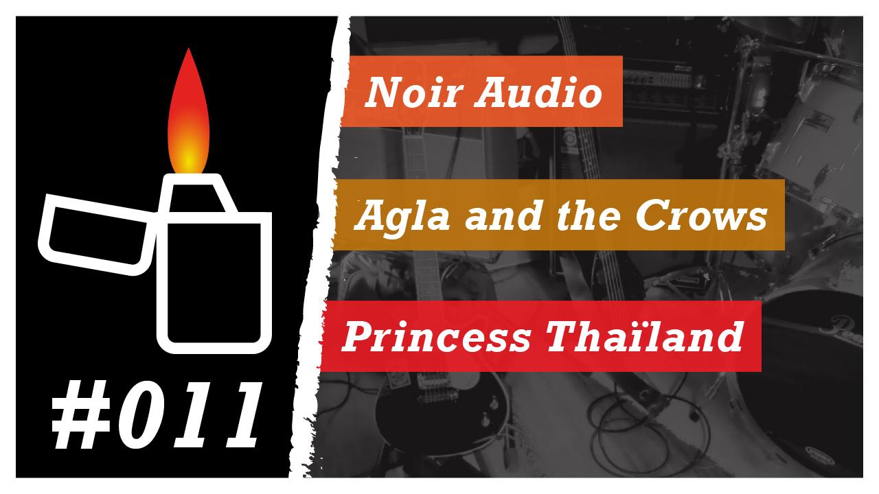 Émission Brikérock n°11 - Noir Audio, Agla And The Crows, Princess Thaïland
