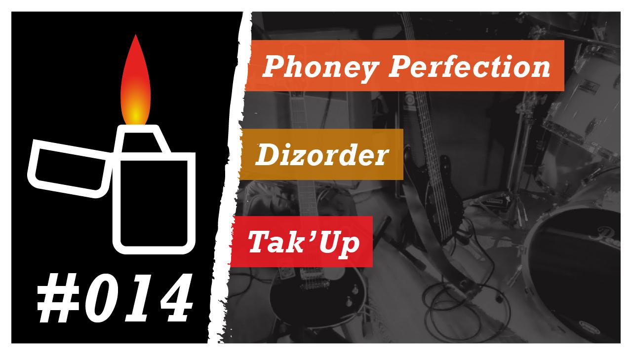 Émission Brikérock n°14 - Phoney Perfect, Dizorder, Tak'Up