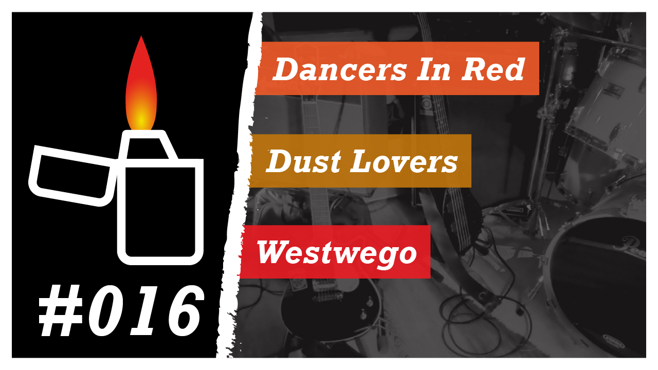 Émission Brikérock n°16 - Dancers In Red, Dust Lovers, Westwego